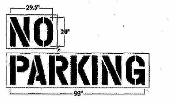 Part No. 10001684 NO PARKING stencil 4 inches wide x 26 inches long